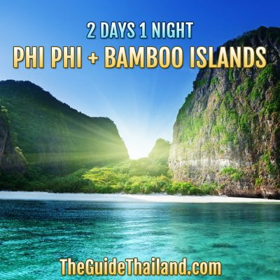 Phi Phi Islands 2 Days 1 Night Plus Bamboo Island - Package B