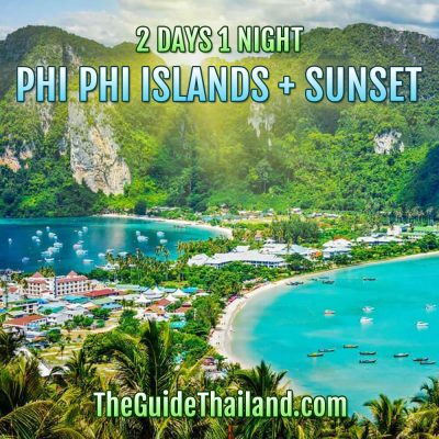 Phi Phi Islands 2 Days 1 Night Plus Sunset by Speedboat – Package A