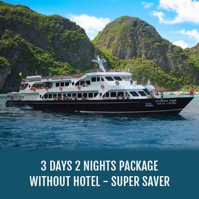 Phuket Tour Package 3 Days 2 Nights Without Hotel – Super Saver