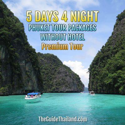 Phuket Tour Package 5 Days 4 Nights Without Hotel – Premium