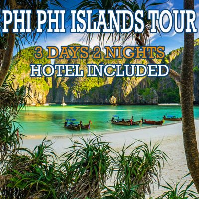 Phi Phi Islands 3 Days 2 Nights Packages Stay in Phi Phi Don