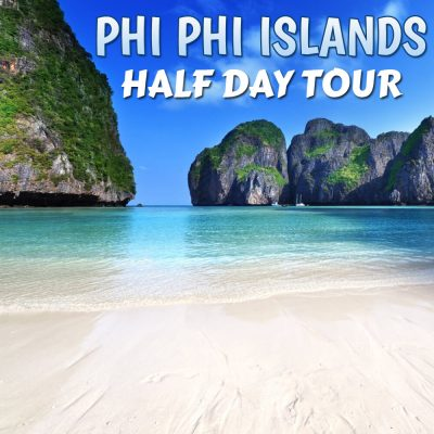 Phi Phi Islands Half Day Tour From Phuket