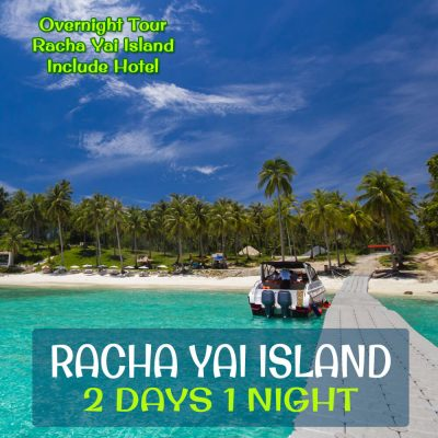 Racha Island 2 Days 1 Night Tour Package with Hotel